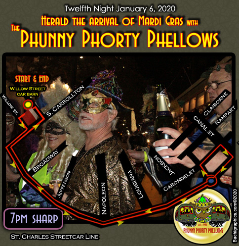 Official Mardi Gras 2007 Parade Route and Schedule for the Phunny Phorty Phellows